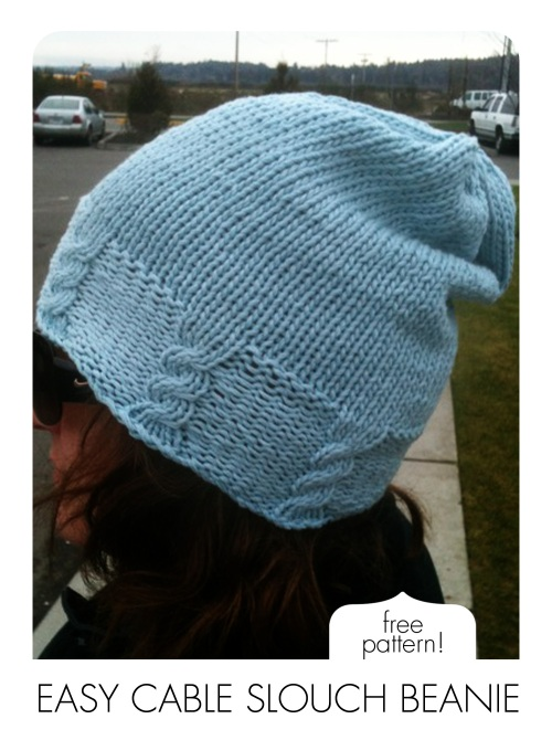 Easy Beanie Knitting Pattern Free : Free pattern easy cable slouch beanie rewind knits and